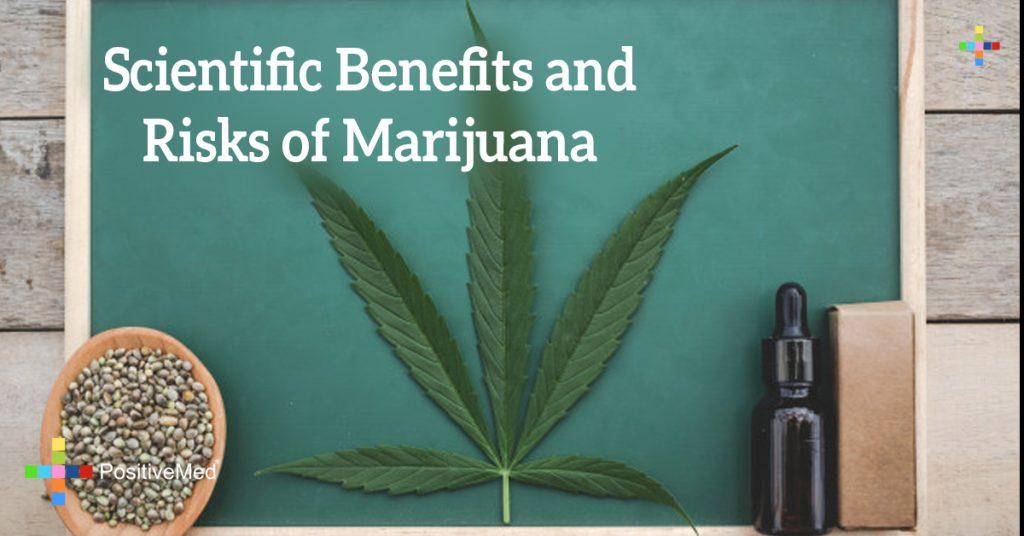Scientific Benefits and Risks of Marijuana