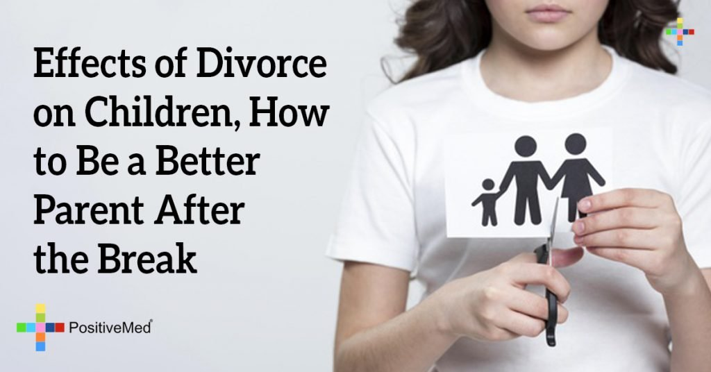 Effects of Divorce on Children, How to Be a Better Parent After the Break