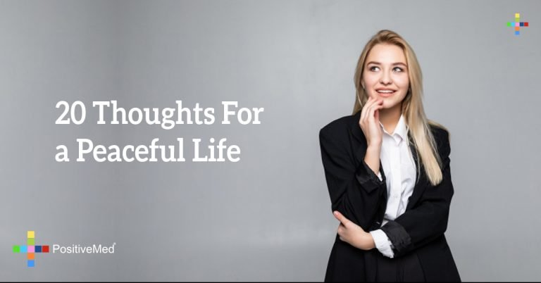 20 Thoughts For a Peaceful Life