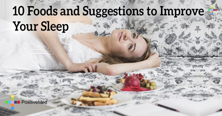 10 Foods and Suggestions to Improve Your Sleep