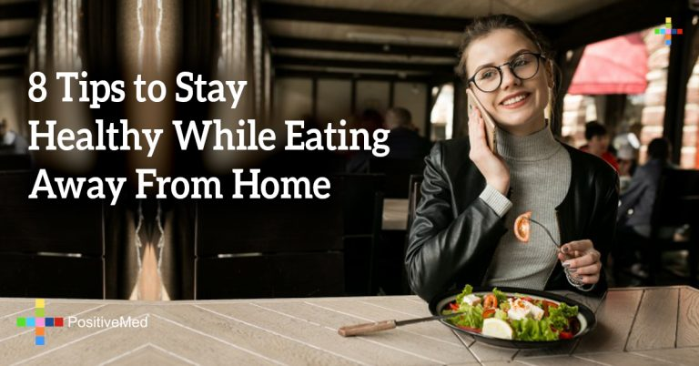 8 Tips to Stay Healthy While Eating Away From Home