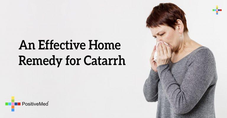 An Effective Home Remedy for Catarrh