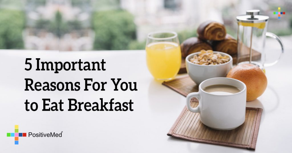 5 Important Reasons For You to Eat Breakfast