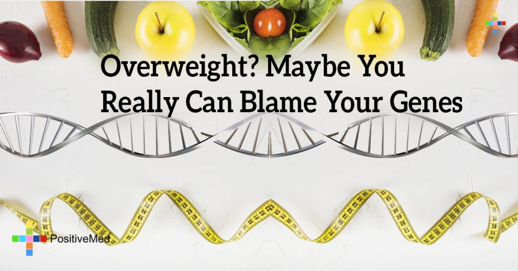 Overweight? Maybe You Really Can Blame Your Genes