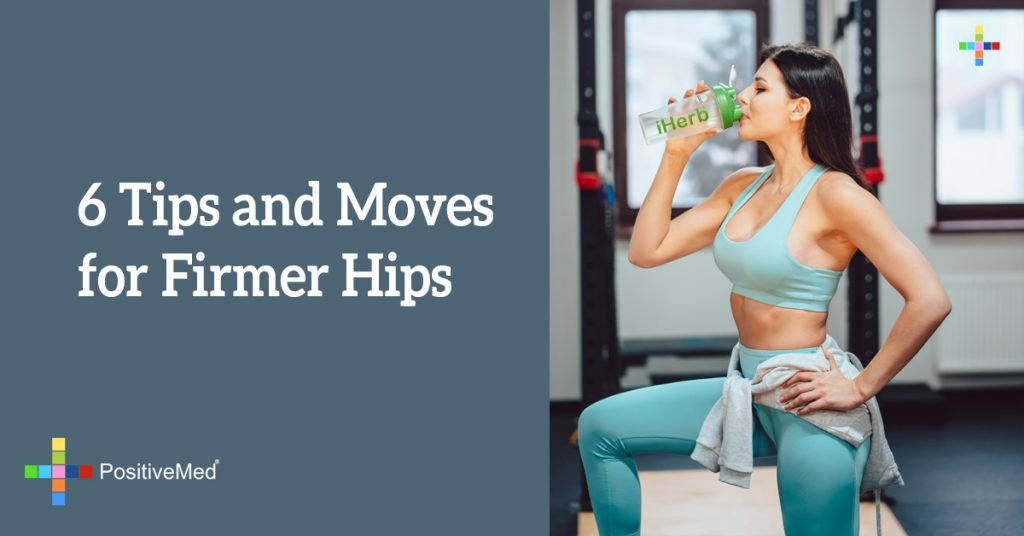 6 Tips and Moves for Firmer Hips