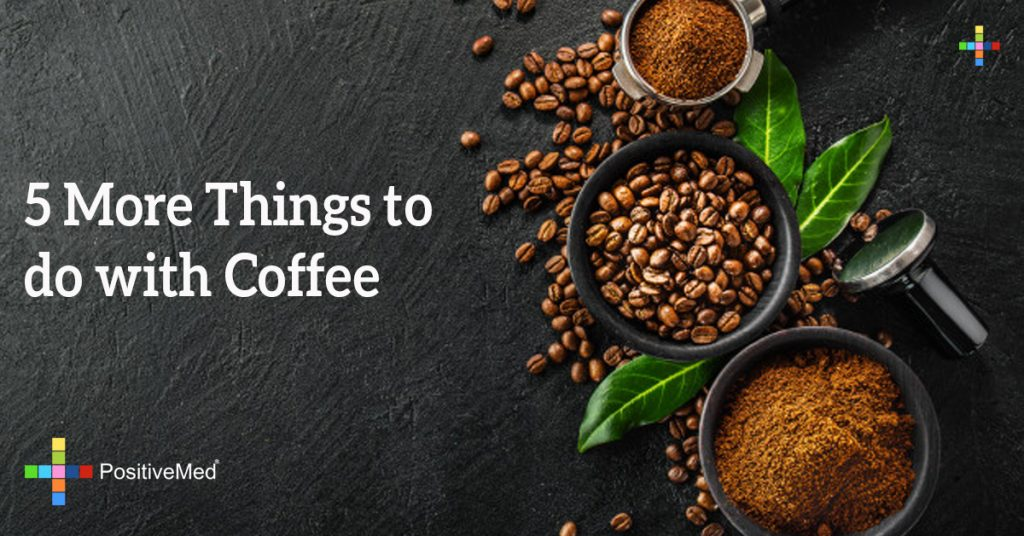 5 More Things to do with Coffee