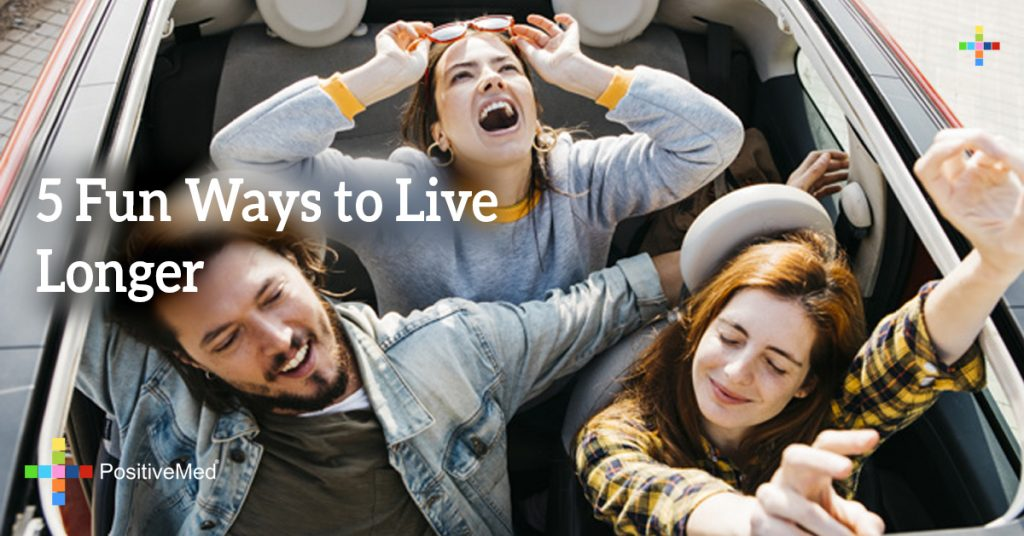 5 Fun Ways to Live Longer
