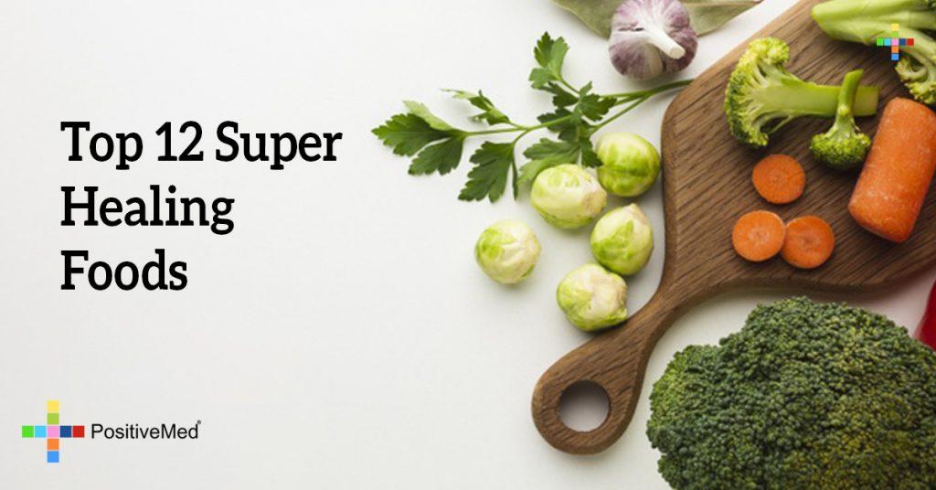 Top 12 Super Healing Foods
