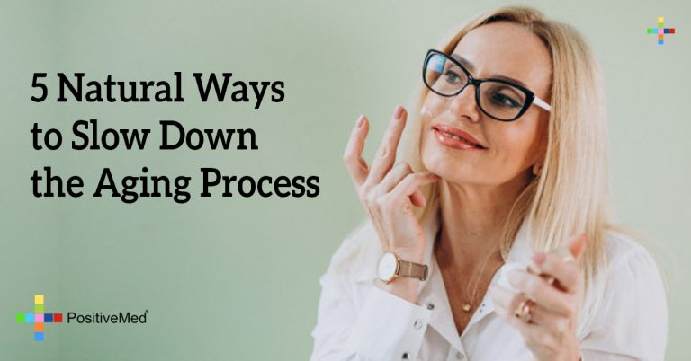 5 Natural Ways to Slow Down The Aging Process