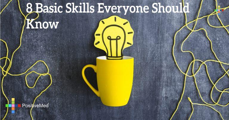 8 Basic Skills Everyone Should Know