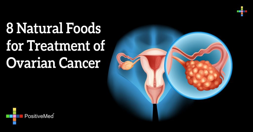 8 Natural Foods for Treatment of Ovarian Cancer