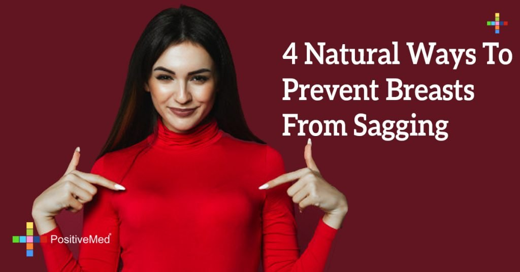 4 Natural Ways To Prevent Breasts From Sagging