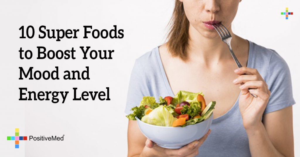 10 Super Foods to Boost Your Mood and Energy Level