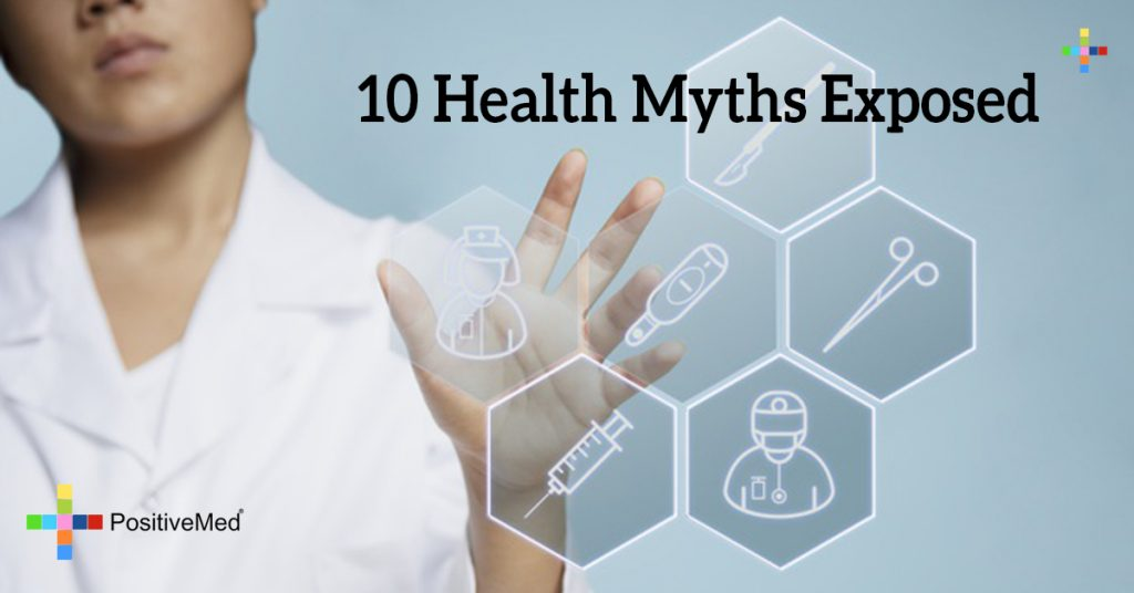 10 Health Myths Exposed