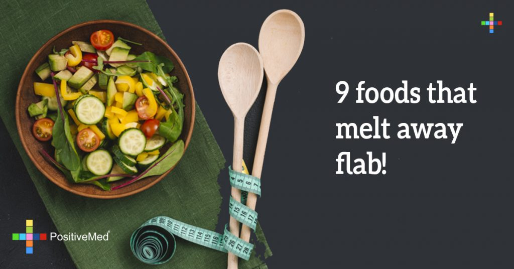 9 foods that melt away flab!