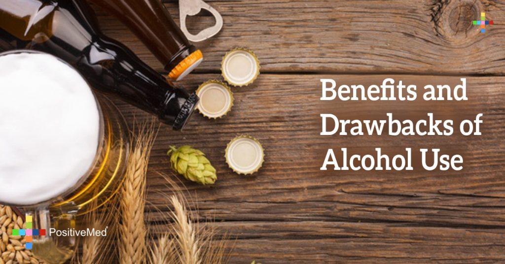 Benefits and Drawbacks of Alcohol Use