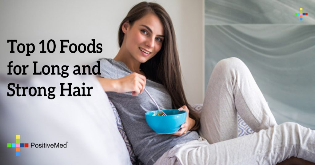 Top 10 Foods for Long and Strong Hair