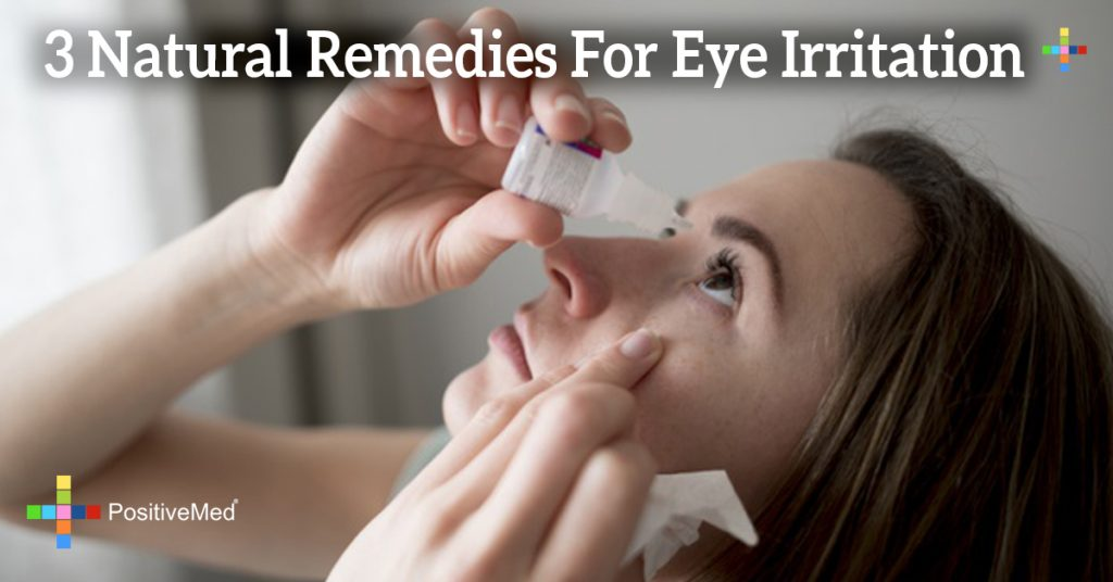 3 Natural Remedies For Eye Irritation
