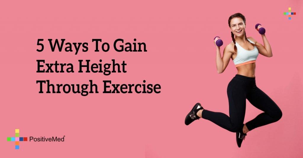5 Ways To Gain Extra Height Through Exercise