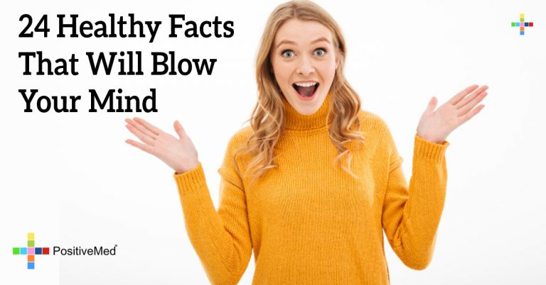 24 Healthy Facts That Will Blow Your Mind