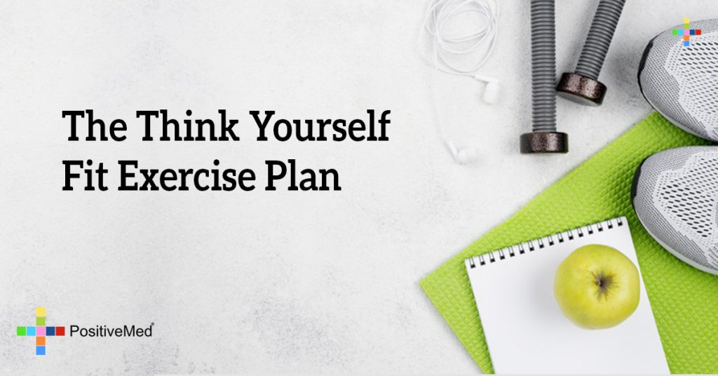 The Think Yourself Fit Exercise Plan