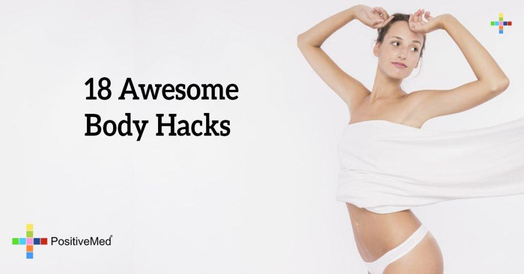 18 Awesome Body Hacks