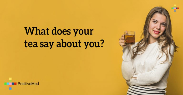 What does your tea say about you?