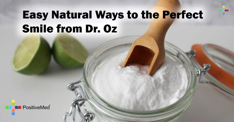Easy Natural Ways to the Perfect Smile from Dr. Oz