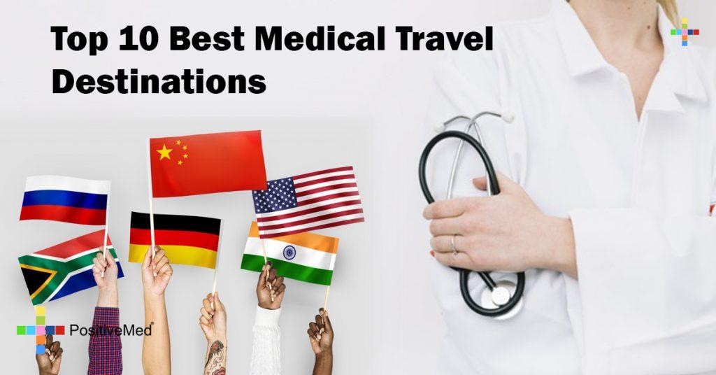 Top 10 Best Medical Travel Destinations
