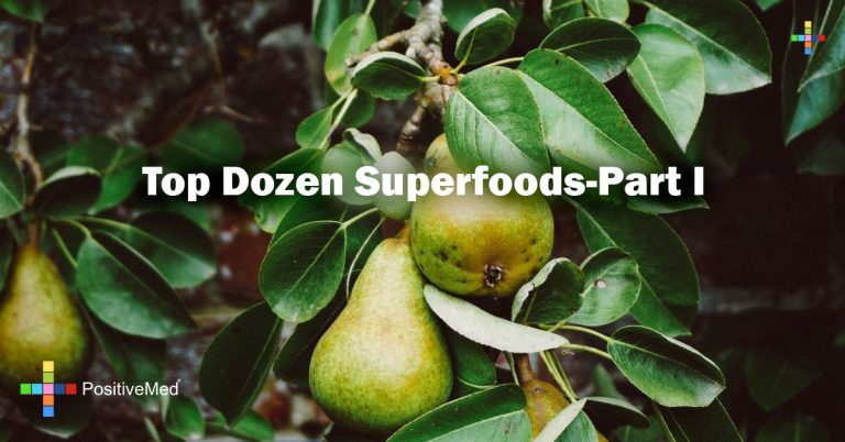 Top Dozen Superfoods-Part I
