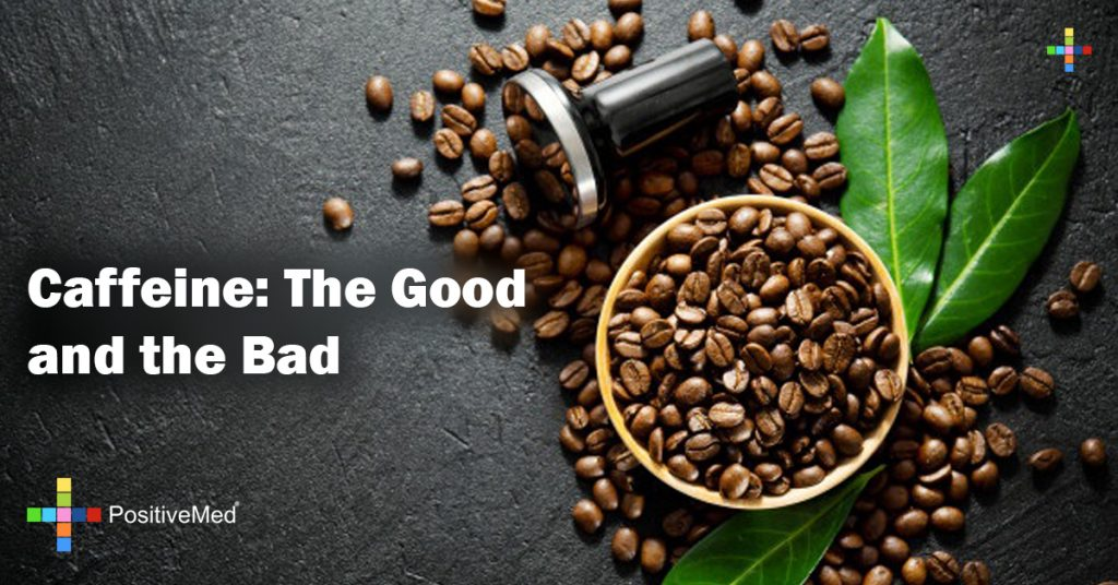 Caffeine: The Good and the Bad