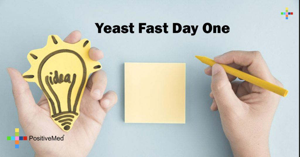 Yeast Fast Day One