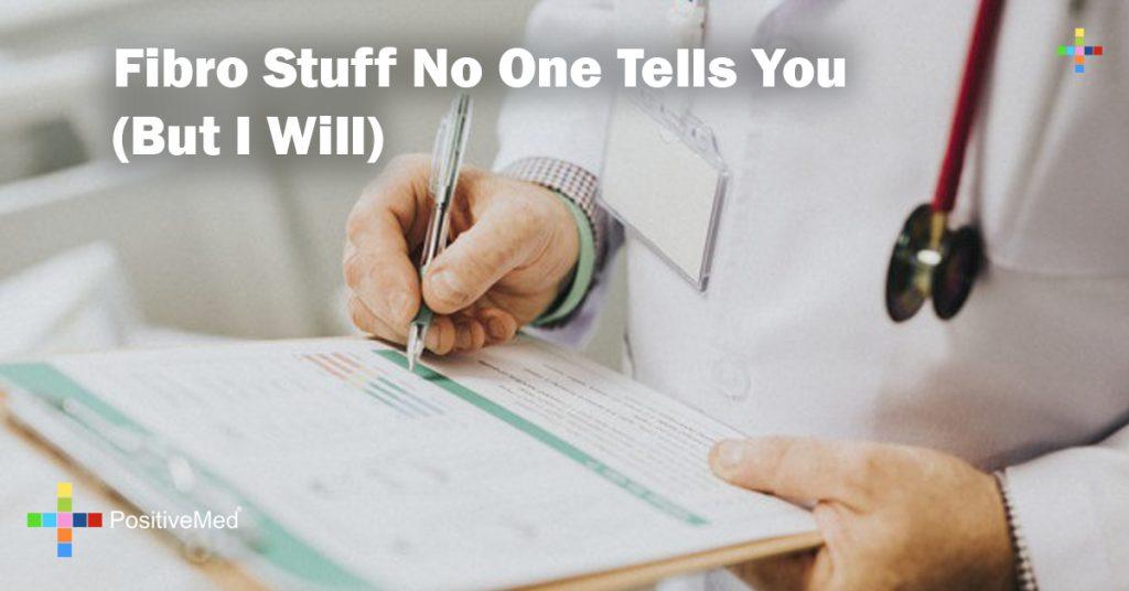 Fibro Stuff No One Tells You (But I Will)