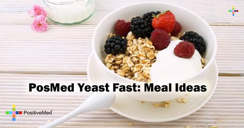 PosMed Yeast Fast: Meal Ideas