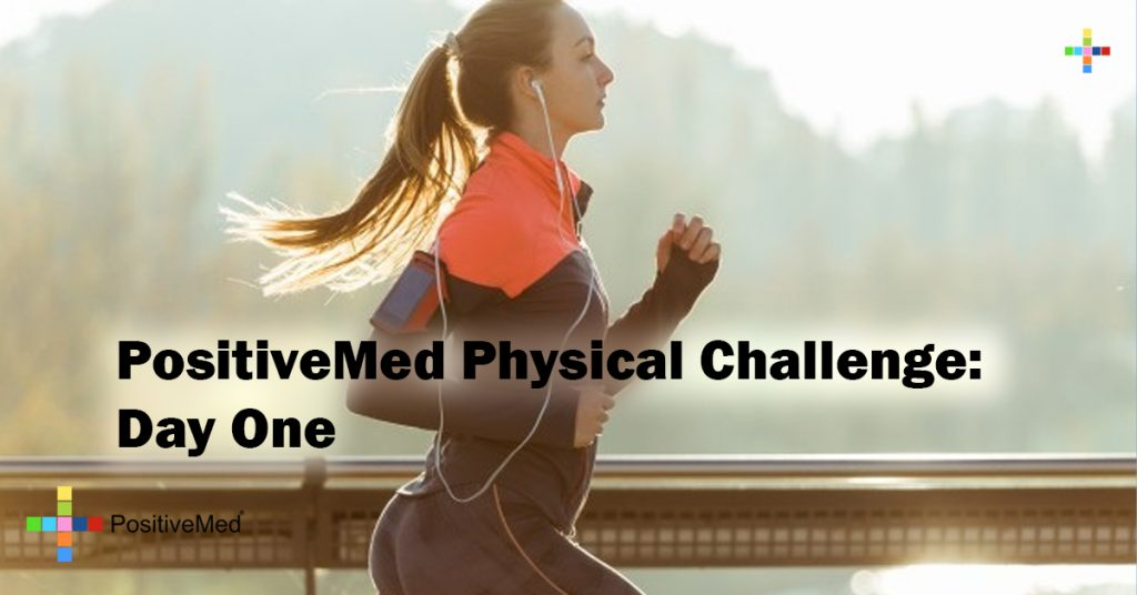 PositiveMed Physical Challenge: Day One