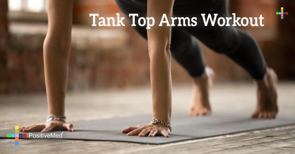 Tank Top Arms Workout