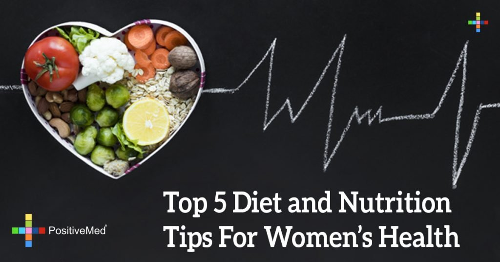 Top 5 Diet and Nutrition Tips For Women's Health