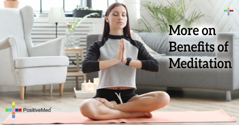 More on Benefits of Meditation