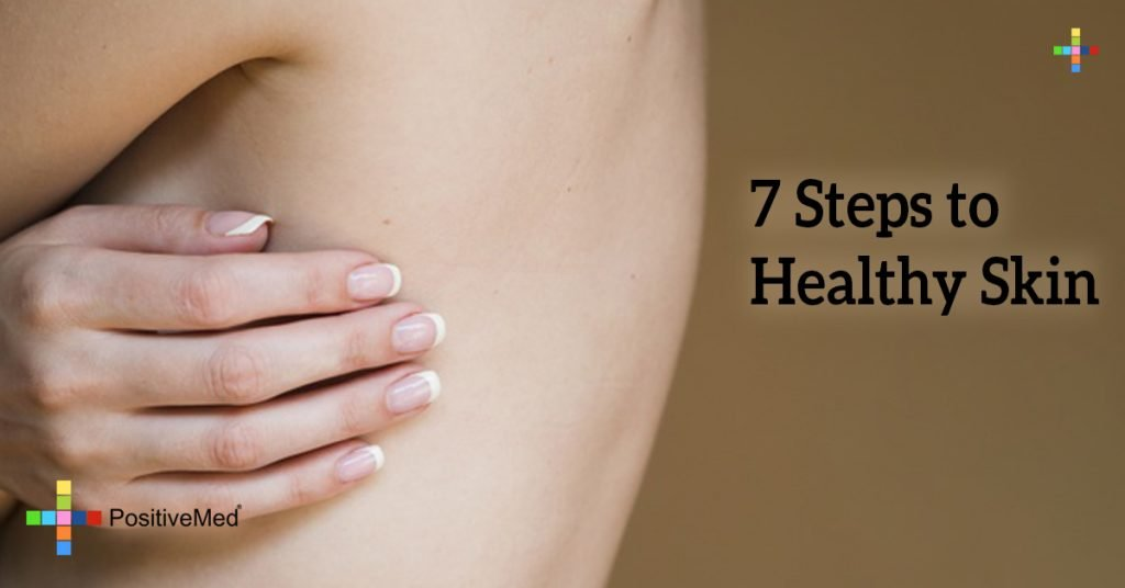 7 Steps to Healthy Skin