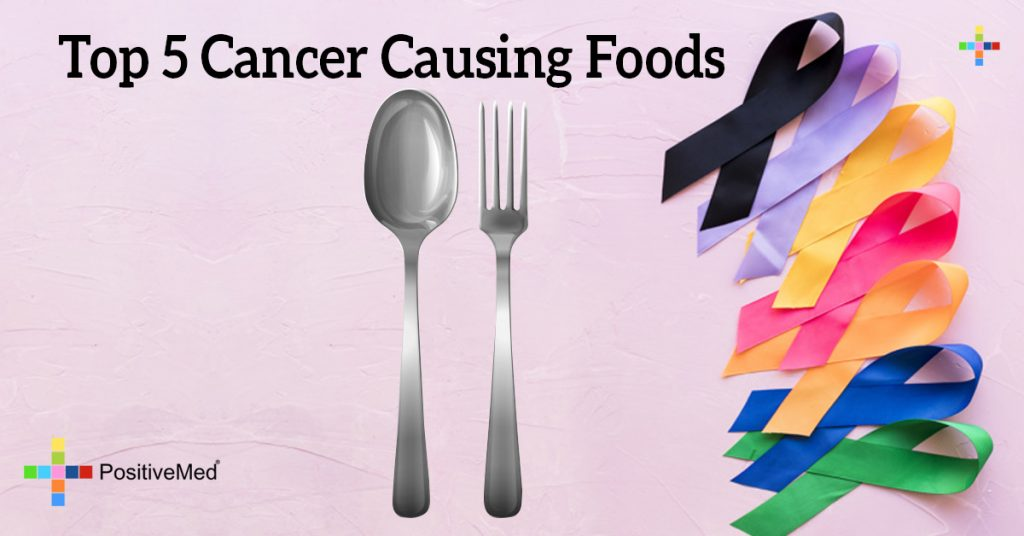 Top 5 Cancer Causing Foods
