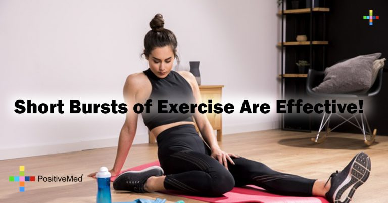 Short Bursts of Exercise Are Effective!