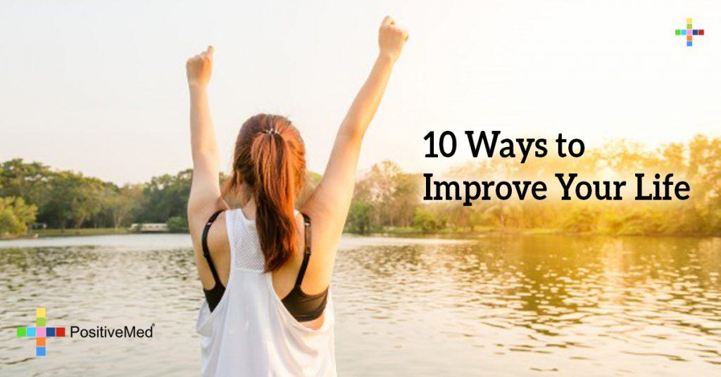 10 Ways to Improve Your Life
