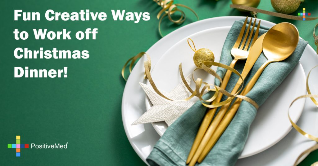 Fun Creative Ways to Work off Christmas Dinner!