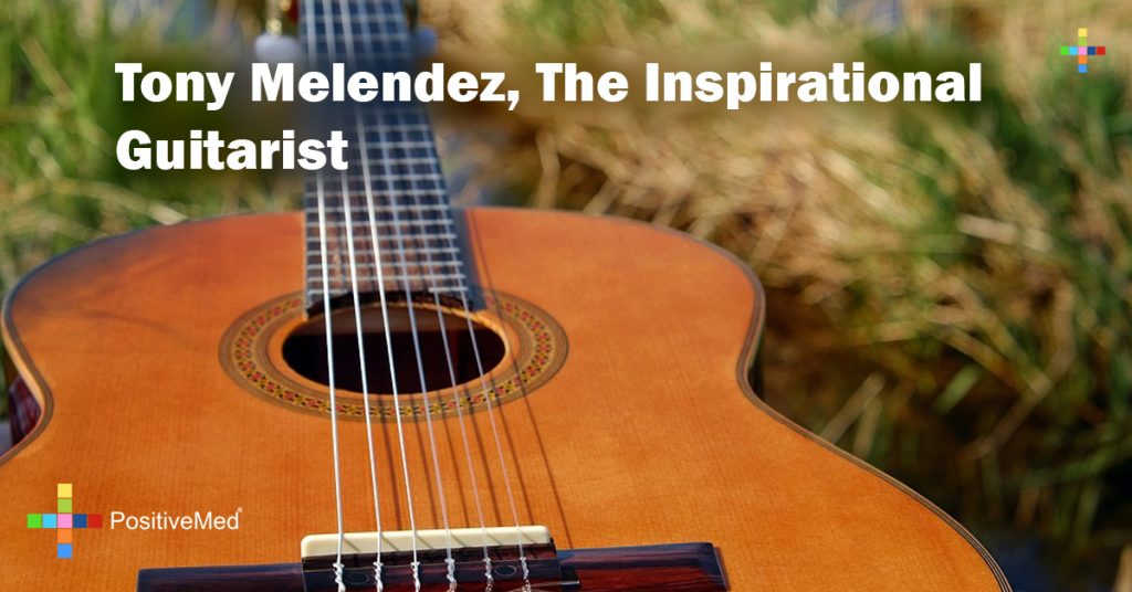 Tony Melendez, The Inspirational Guitarist
