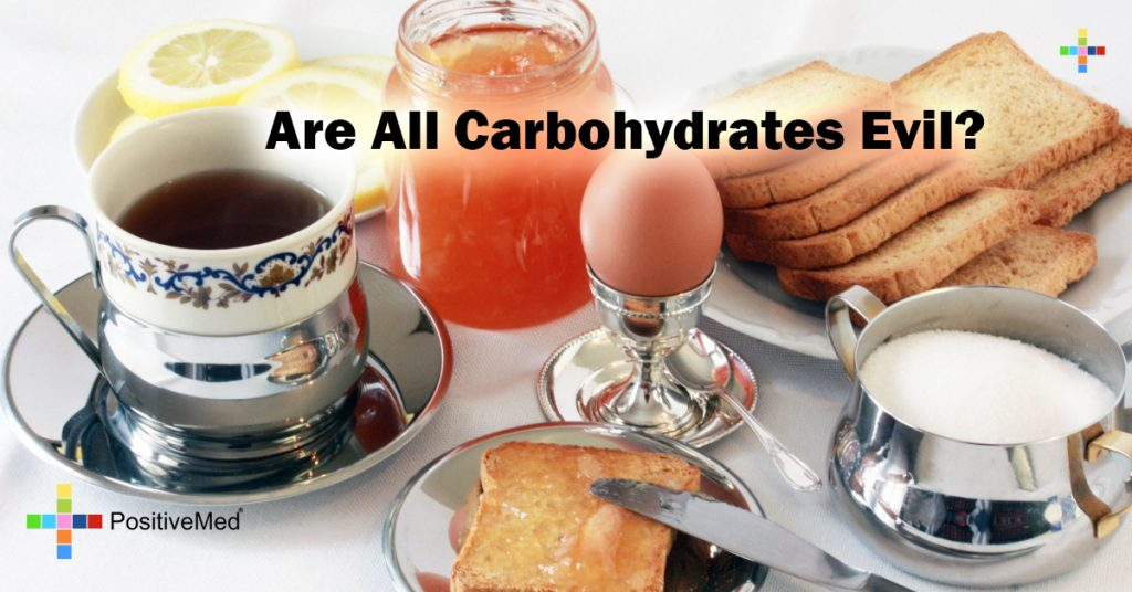 Are All Carbohydrates Evil?