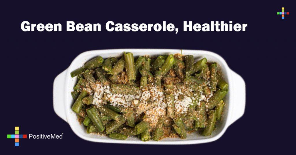 Green Bean Casserole, Healthier
