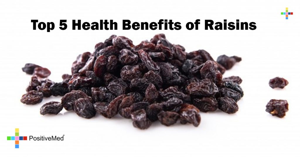 Top 5 Health Benefits of Raisins