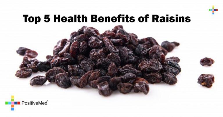 Top 5 Health Benefits of Raisins