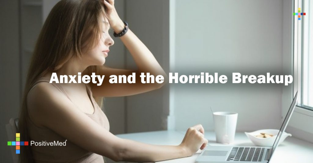 Anxiety and the Horrible Breakup