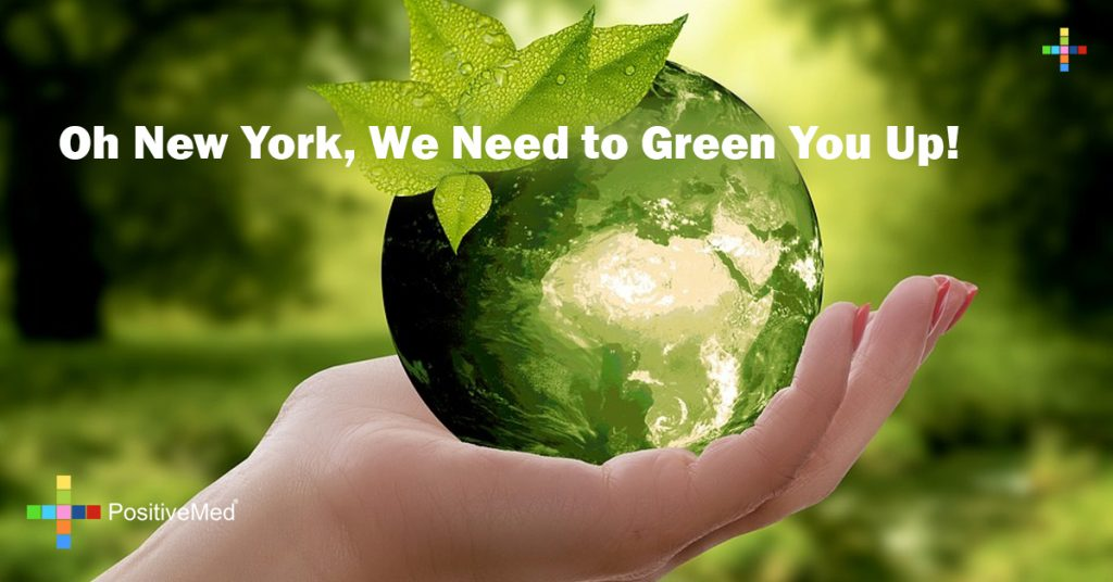 Oh New York, We Need to Green You Up!